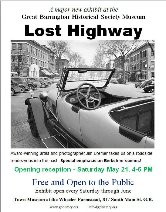 Lost Highway exhibit opens Saturday, May 21st at the GB Town Museum